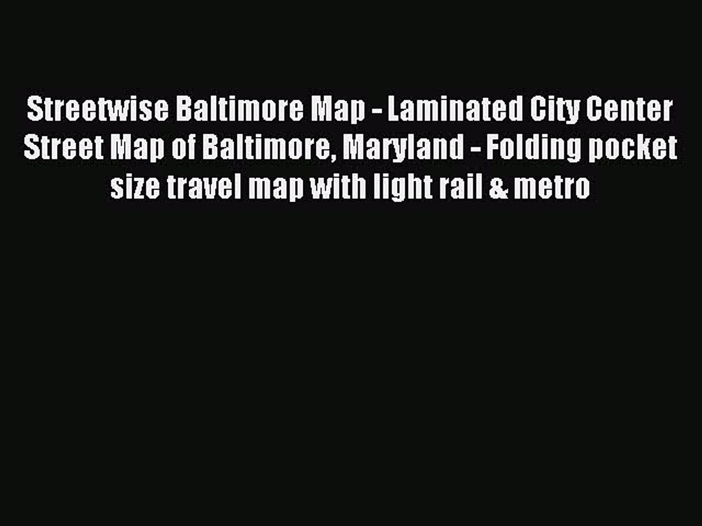 Streetwise Baltimore Map Maryland Laminated City Center Street Map of Baltimore