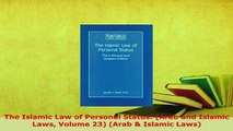 PDF  The Islamic Law of Personal Status Arab and Islamic Laws Volume 23 Arab  Islamic Download Full Ebook