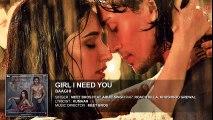 Girl I Need You (Audio) _ BAAGHI _ Tiger & Shraddha _ Arijit Singh, Meet Bros, Roach Killa, Khushboo