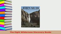 Download  The Eight Wilderness Discovery Books Read Online