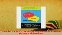 PDF  They Say  I Say The Moves That Matter in Academic Writing with Readings Ebook