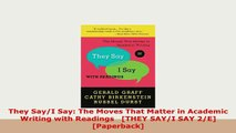 Download  They SayI Say The Moves That Matter in Academic Writing with Readings THEY SAYI SAY PDF Full Ebook