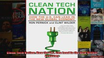 Clean Tech Nation How the US Can Lead in the New Global Economy
