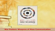 PDF  War Posters Weapons of Mass Communication Download Online