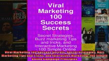 Viral Marketing 100 Success Secrets Secret Strategies Buzz Marketing Tips and Tricks and