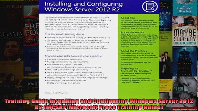 Training Guide Installing and Configuring Windows Server 2012 R2 MCSA Microsoft Press