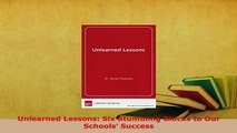 PDF  Unlearned Lessons Six Stumbling Blocks to Our Schools Success Download Online