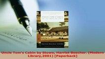 PDF  Uncle Toms Cabin by Stowe Harriet Beecher Modern Library2001 Paperback Read Online