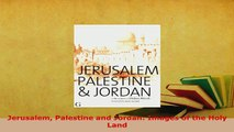 PDF  Jerusalem Palestine and Jordan Images of the Holy Land Download Online