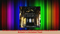 PDF  Britains Lost Churches The Forgotten Holy Sites of Britains Christian Past PDF Online