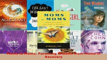 PDF  Moms to Moms Parenting Wisdom from Moms in Recovery Download Full Ebook