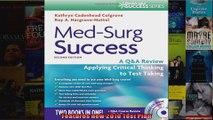 MedSurg Success A QA Review Applying Critical Thinking to Test Taking Daviss Qa