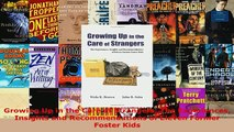 PDF  Growing Up in the Care of Strangers The Experiences Insights and Recommendations of Download Full Ebook