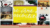 PDF  The Art of Possibility Transforming Professional and Personal Life Read Full Ebook