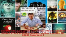 PDF  GEORGE STELLAS LIVIN LOW CARB FAMILY RECIPES STELLA STYLE by Stella George  Author  Read Online