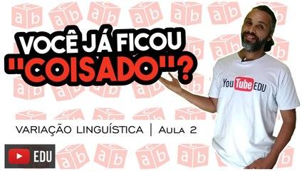 Português - Aula 2 - Variações Linguísticas | TuboAulas