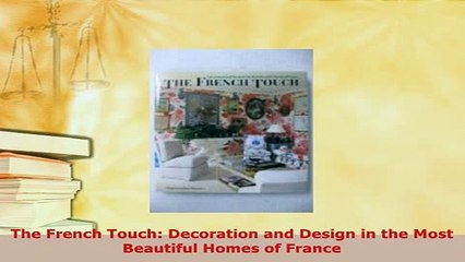 Download The French Touch Decoration and Design in the Most Beautiful on french empire inspired homes, french architecture homes, famous french homes, beautiful houses more, italian villa homes, elegant french homes, beautiful home plans, cottage homes, classic spanish homes, french doors for mobile homes, south of france homes, classic french homes, luxury french homes, modern french homes, georgian style homes, french country homes, traditional french homes,