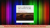 PDF  New Orleans Architecture Faubourg Tremé and the Bayou Road New Orleans Architecture Read Online