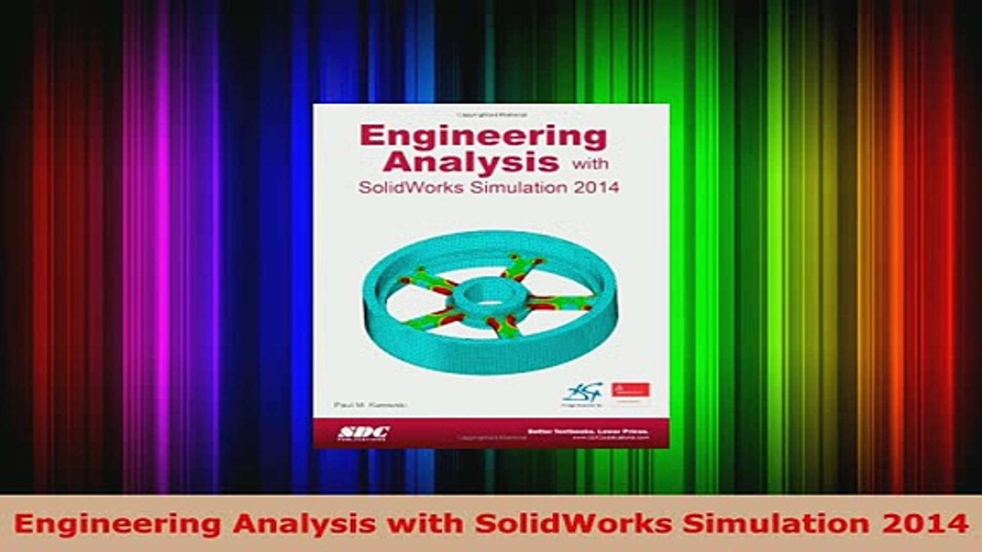 Download Engineering Analysis With Solidworks Simulation 2014 Pdf Full Ebook Video Dailymotion