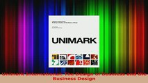 PDF  Unimark International The Design of Business and the Business Design Read Online