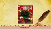 PDF  Fantastic Four Books of Doom Fantastic Four Marvel Paperback Read Online