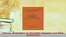 Download  Sakrale Architektur im Flachbild Agypten und Altes Testament PDF Full Ebook