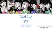 BTS [防弾少年団] - Good Day (Color Coded Lyrics | Kanji/Romaji/Eng)