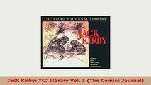 Download  Jack Kirby TCJ Library Vol 1 The Comics Journal PDF Book Free