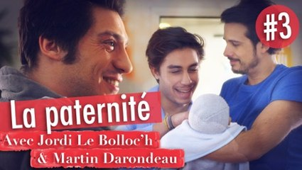 LA PATERNITÉ - Martin, sexe faible