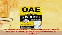 PDF  OAE Integrated Science 024 Secrets Study Guide OAE Test Review for the Ohio Assessments PDF Full Ebook