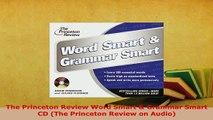 PDF  The Princeton Review Word Smart  Grammar Smart CD The Princeton Review on Audio Download Online