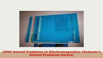 PDF  2000 Solved Problems in Electromagnetics Schaums Solved Problems Series PDF Full Ebook