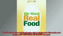 We Want Real Food Why Our Food is Deficient in Minerals and Nutrients  and What We Can
