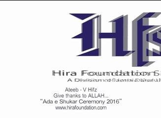 Ateeb- V Hifz- Give thanks to ALLAH- Adae shukar ceremony 2016