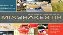 Download Mix Shake Stir  Recipes from Danny Meyer s Acclaimed New York City Restaurants