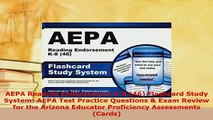 Download  AEPA Reading Endorsement K8 46 Flashcard Study System AEPA Test Practice Questions  Download Online