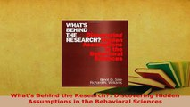 PDF  Whats Behind the Research Discovering Hidden Assumptions in the Behavioral Sciences Read Online