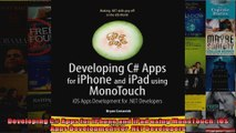 Developing C Apps for iPhone and iPad using MonoTouch iOS Apps Development for NET