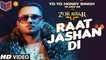 Raat Jashan Di - Zorawar [2016] Song By Yo Yo Honey Singh & Jasmine Sandlas [FULL HD] - (SULEMAN - RECORD)