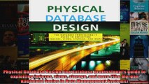 Physical Database Design the database professionals guide to exploiting indexes views