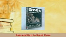 PDF  Dogs and How to Breed Them Ebook