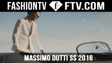 Massimo Dutti Spring - Summer 2016 Campaign | FTV.com