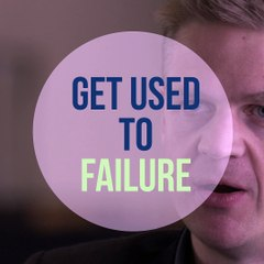 Nigel Eccles: get use to failure - 15 Second Lessons