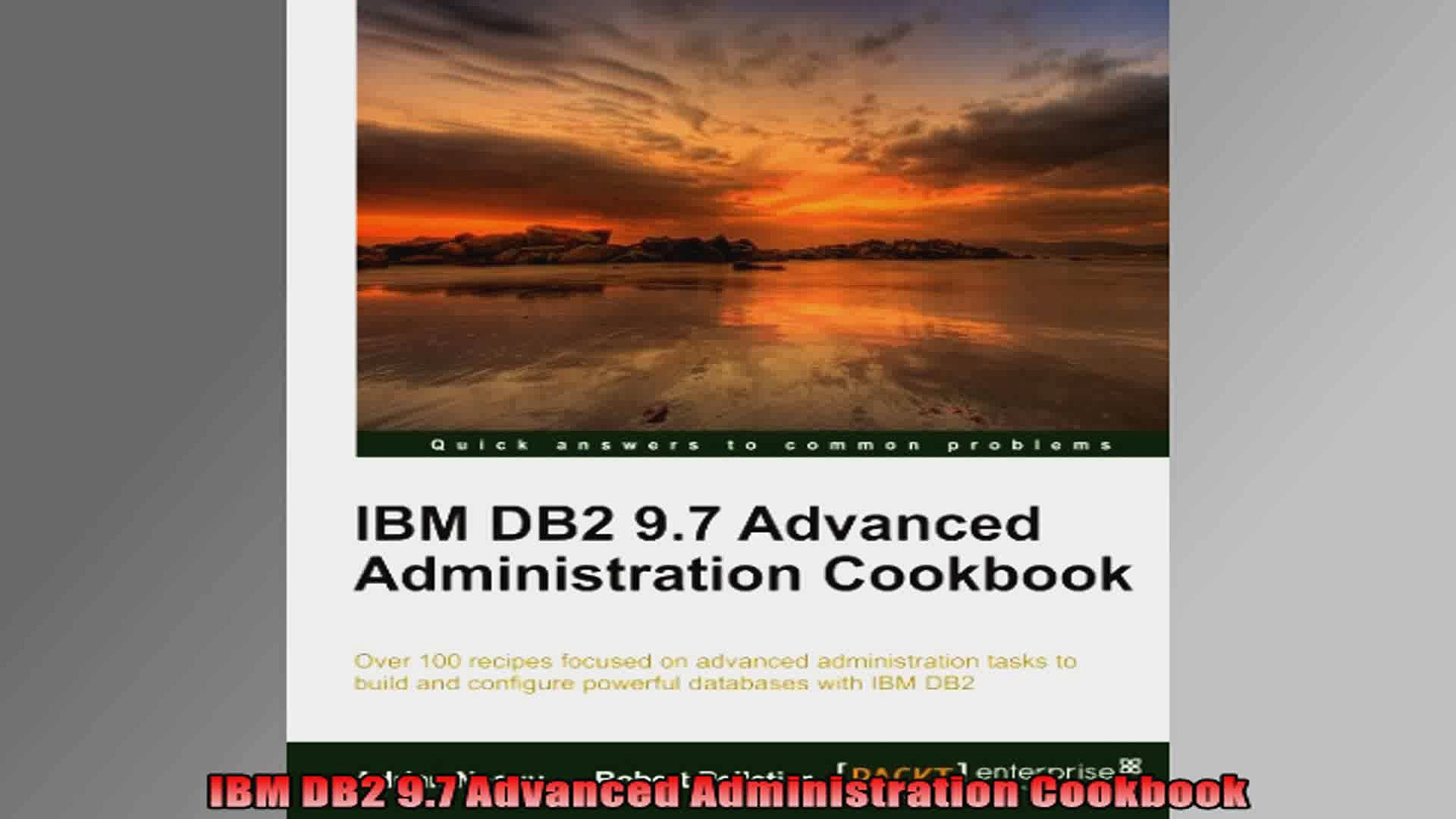 IBM DB2 97 Advanced Administration Cookbook