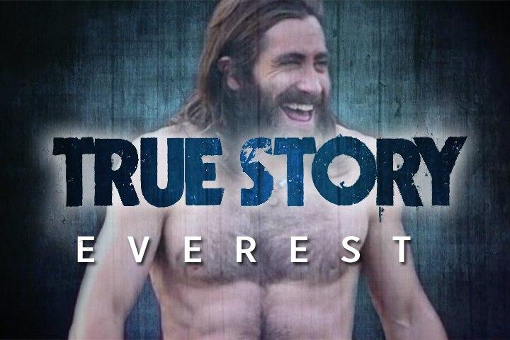 True Story - Everest