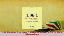 Download  101 Meeting Starters A Guide to Better Twelve Step Discussions PDF Book Free