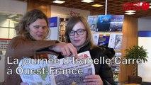 Isabelle Carré visite Ouest-France