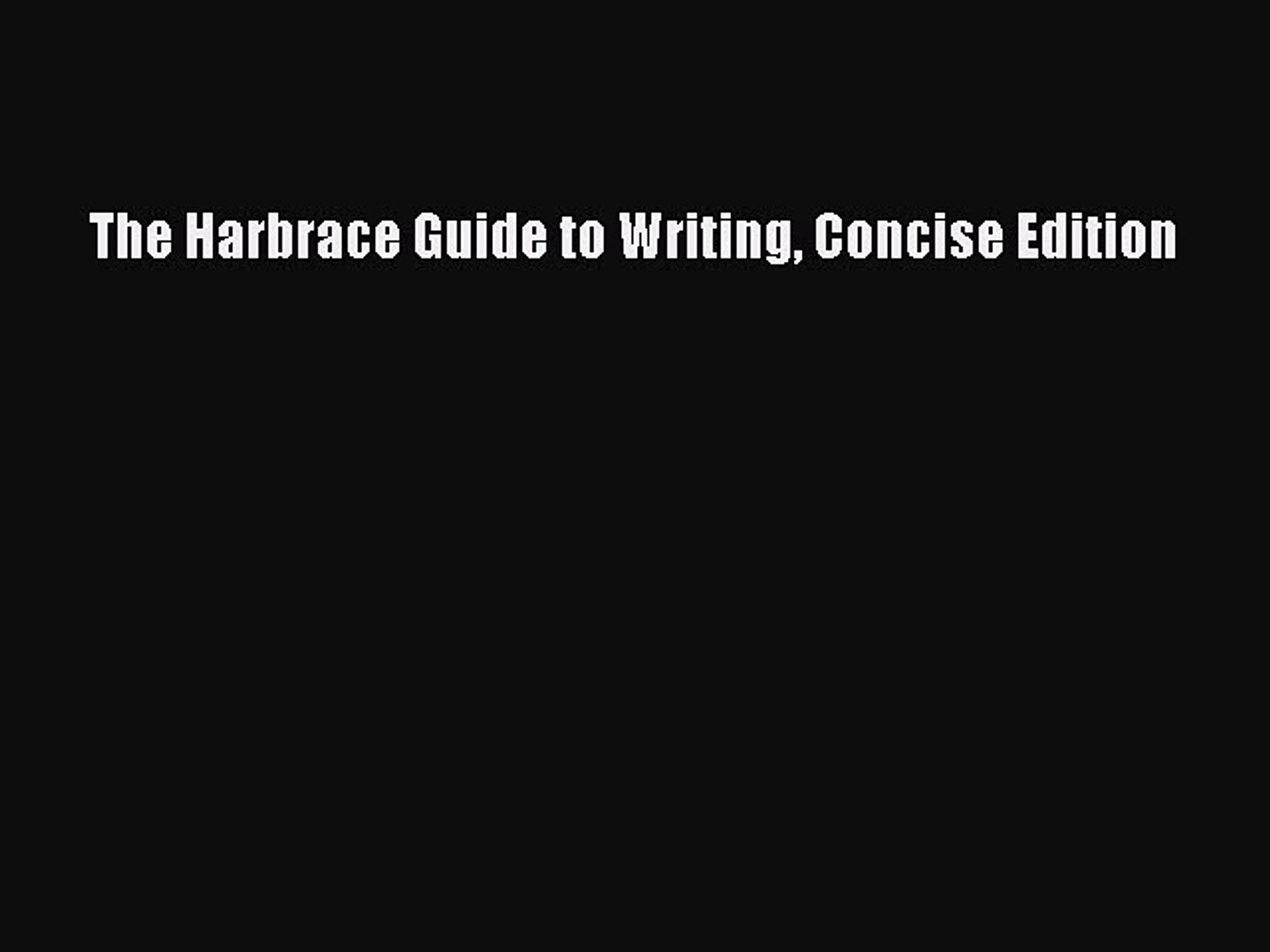 The harbrace guide to writing concise edition c. Glenn.