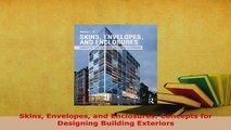 Download  Skins Envelopes and Enclosures Concepts for Designing Building Exteriors Read Online