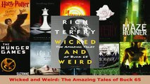 Download  Wicked and Weird The Amazing Tales of Buck 65  Read Online